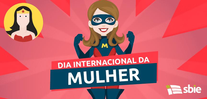 Dia Das Mulheres Qual A Importância Do Empoderamento Feminino