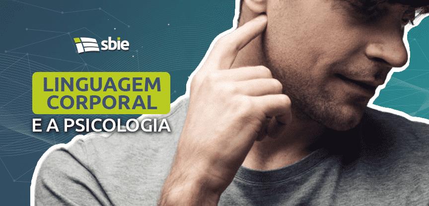 Linguagem corporal e a psicologia