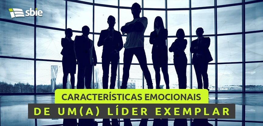 características emocionais de um(a) líder exemplar